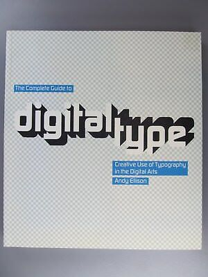 The Complete Guide to Digital Type, Andy Ellison, 2006
