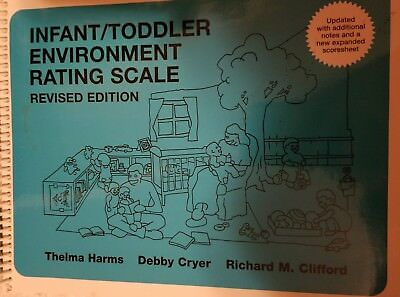 Infant/Toddler Environment Rating Scale by Thelma Harms, Debby Cryer and...