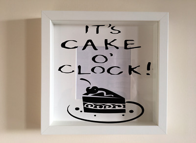 IKEA RIBBA Box Frame Personalised Vinyl Wall Art Quote It's cake o'clock