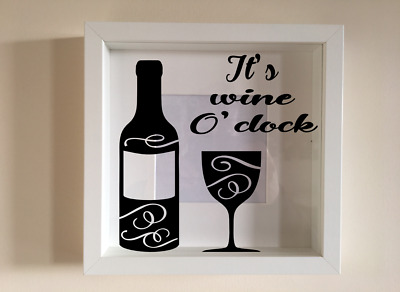 IKEA RIBBA Box Frame Personalised Vinyl Wall Art Quote It's wine o'clock