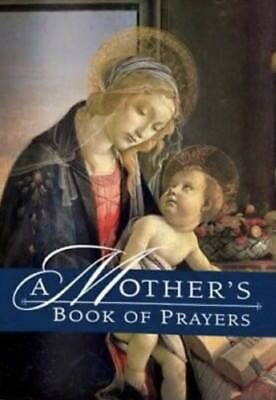 Catholic 'A Mother's Book of Prayers' 96 Page Religious Gift