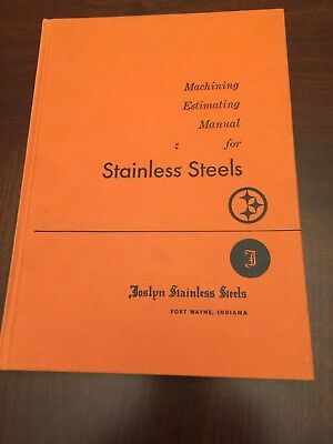 Joslyn Stainless Steel Machining Estimating Manual Fort Wayne, IN 1968