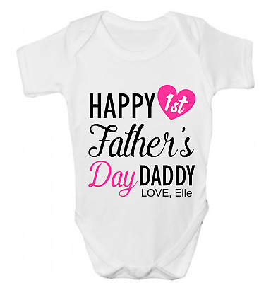 Personalised Happy First Fathers Day Daddy Girls Funny Baby Grow Body Suit Vest1