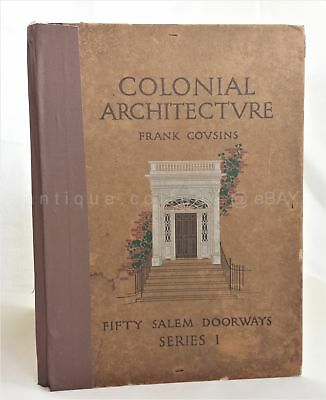 1912 antique COLONIAL ARCHITECTURE w 50 SALEM DOORWAY ART PLATES folio photos