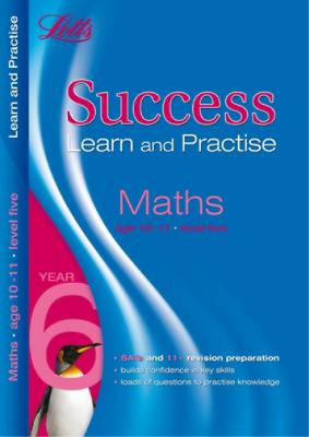 Letts Key Stage 2 Success Learn and Practise - Maths Age 10-11 Level 5, Educatio