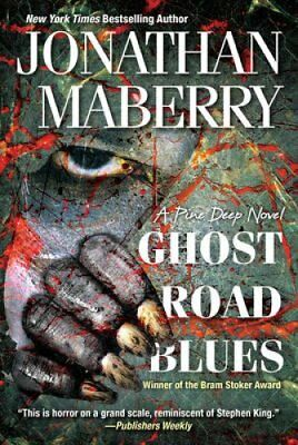 Ghost Road Blues by Jonathan Maberry 9781496705396 (Paperback, 2016)