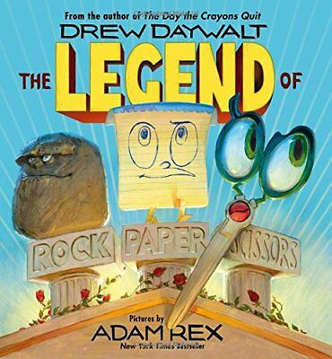 The Legend of Rock, Paper, Scissors by Drew Daywalt and Adam Rex (New, 2018)