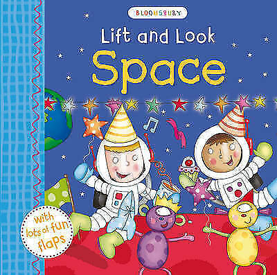 Lift and Look Space by Bloomsbury Group (Board book, 2016)
