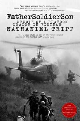 Father Soldier Son Memoir of a Platoon Leader in Vietnam 9781586421083