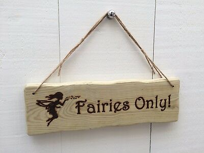 Driftwood Style Shabby Chic Fairies Only! Child's Kid's Room Tree House Den Sign