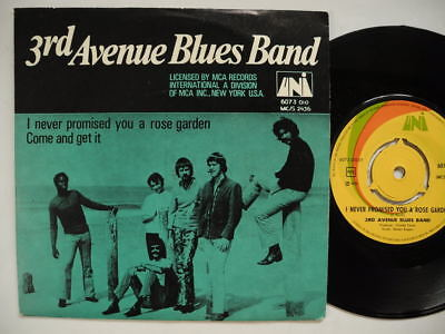 3RD THIRD AVENUE BLUES BAND I Never Promised You A Rose Garden 45 7 ...