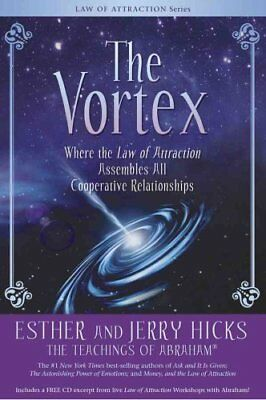 The Vortex Where the Law of Attraction Assembles All Cooperativ... 9781401918750