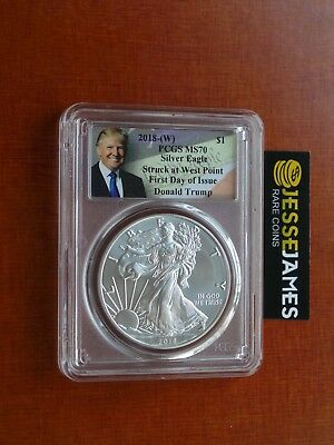 2018 (W) Silver Eagle Pcgs Ms70 Trump First Day Issue Fdoi Struck At West Point