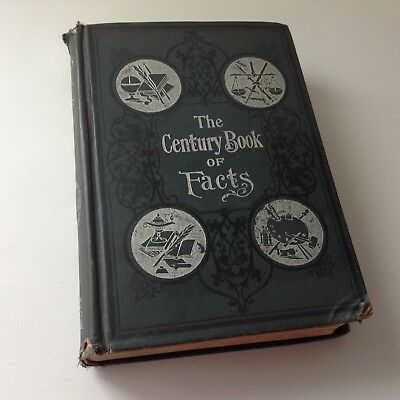 The Century Book of Facts1900 HC/Illustrated Henry Ruoff Antique Reference Book