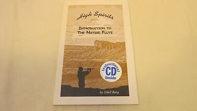 HIGH SPIRITS PRESENTS INTRODUCTION TO THE NATIVE FLUTE w/ CD By ODELL BORG