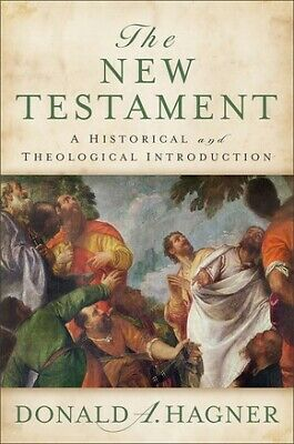 The New Testament: A Historical and Theological Introduction .. NEW