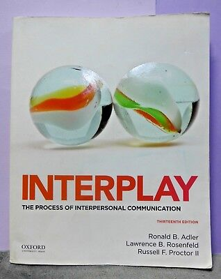 Interplay The Process Of Interpersonal Communication 13th Ed Paperback L12