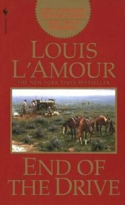 End Of The Drive by Louis L'Amour 9780553578980 (Paperback, 1998)