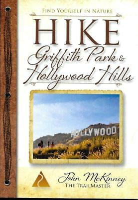 Pocket Guide to Griffith Park & Hollywood Hills, California, by The Trailmaster