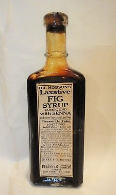 1918 antique DR.HOBSON LAXATIVE FIG SYRUP BOTTLE/CONTENT quack medicine PFEIFFER