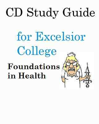 NURX-109 Foundations in Nursing Practice CD Study Guide 4 Exclesior College Exam