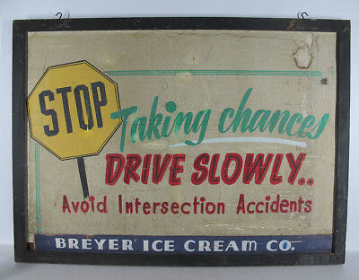 Large! Antique Pennsylvania Painted DRIVE SLOWLY Sign Breyer Ice Cream Co yqz
