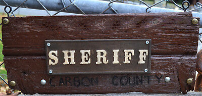 Replica Old 1800's Sheriff Sign