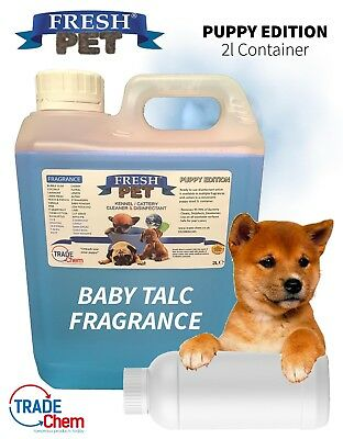 FRESH PET - PUPPY EDITION Pet Kennel Disinfectant / Deodoriser BABY TALC