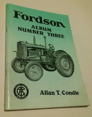 Booklet, Fordson Album number 3. Vintage Tractor Publications, by Allan T Condie