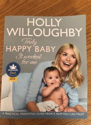 Holly Willoughby Truly Happy Baby It Worked For Me