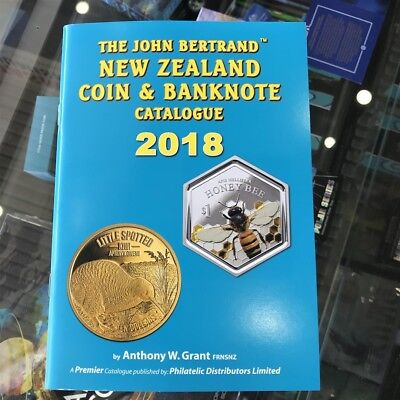 The John Bertrand New Zealand Coin & Banknote Catalogue 2018 by Anthony W. Grant