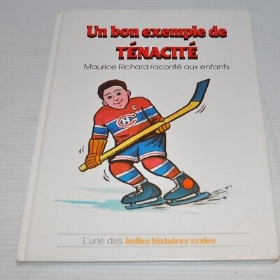 MAURICE RICHARD Exemple de Tenacite French Value Tale BOOK 1983 Grolier