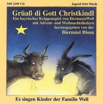 Well, Hermann: Grüaß di Gott Christkindl. CD, Audio-CD