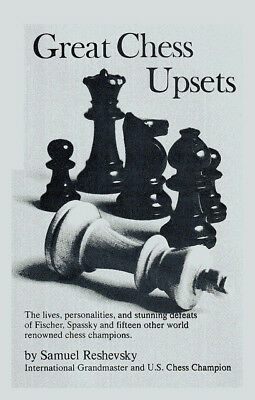 Great Chess Upsets (Chess Book)