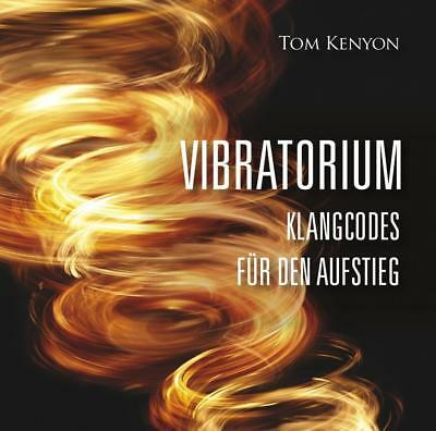 Kenyon, Tom: VIBRATORIUM, Audio-CD