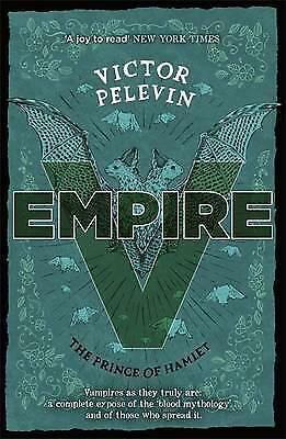 Empire V: The Prince of Hamlet by Victor Pelevin (Paperback, 2016)