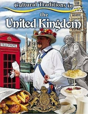 Cultural Traditions in the United Kingdom by Lynn Peppas (Paperback, 2014)