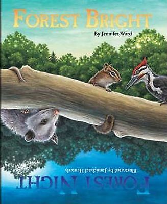 Forest Bright, Forest Night by Jenny Ward (Paperback, 2005)