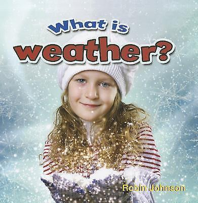 What is Weather? by Robin Johnson (Paperback, 2012)