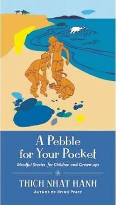 A Pebble for Your Pocket by Thich Nhat Hanh (Paperback, 2006)
