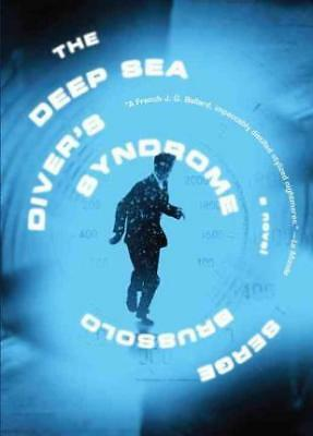 The Deep Sea Diver's Syndrome by Serge Brussolo (Paperback, 2016)