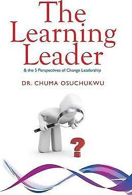 The Learning Leader by Dr. Chuma Osuchukwu (Paperback, 2016)