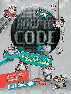 How to Code Bind Up by Max Wainewright (Hardback, 2016)
