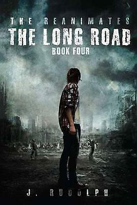 Long Road by J. Rudolph (Paperback, 2016)