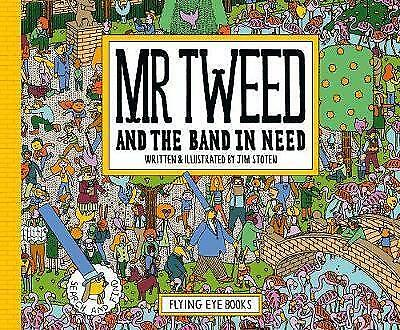 Mr Tweet and the Band in Need by Jim Stoten (Hardback, 2017)