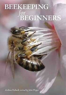 Beekeeping for Beginners by Andrew Richards (Paperback, 2014)