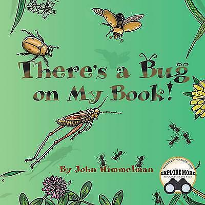 There's a Bug on My Book! by John Himmelman (Hardback, 2017)