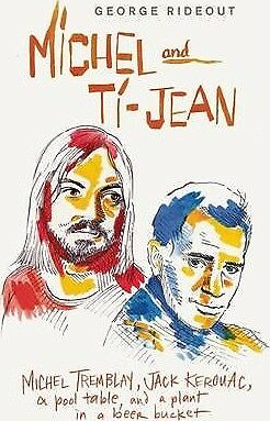 Michel and Ti-Jean by George Rideout (Paperback, 2014)