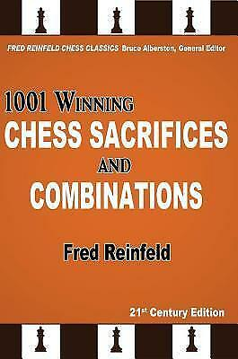 1001 Winning Chess Sacrifices and Combinations by Fred Reinfeld (Paperback,...