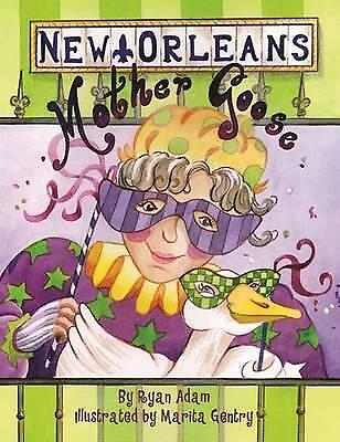 New Orleans Mother Goose by Ryan Adam (Hardback, 2014)